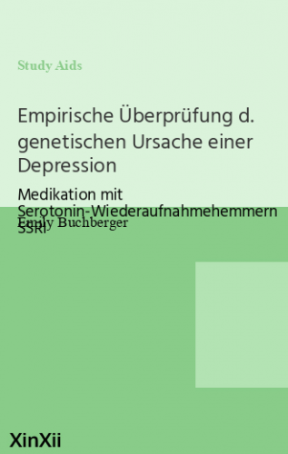 Empirische Überprüfung d. genetischen Ursache einer Depression