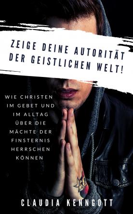 Zeige Deine Autorität der geistlichen Welt