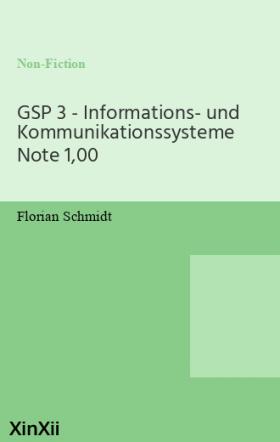 GSP 3 - Informations- und Kommunikationssysteme Note 1,00