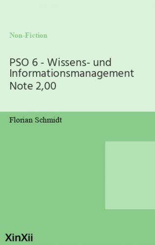 PSO 6 - Wissens- und Informationsmanagement Note 2,00