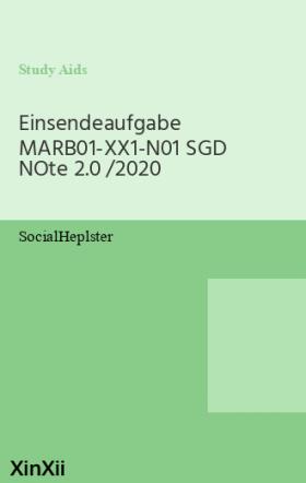 Einsendeaufgabe MARB01-XX1-N01 SGD NOte 2.0 /2020