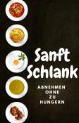 Sanft Schlank