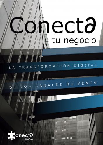 Conecta tu negocio: la transformación de los canales de venta