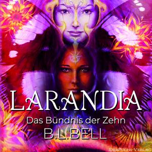 Larandia - Das Bündnis der Zehn