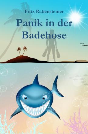 Panik in der Badehose