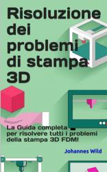 Risoluzione dei problemi di stampa 3D