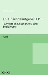 ILS Einsendeaufgabe FEP 3