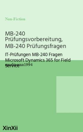 MB-240 Prüfungsvorbereitung, MB-240 Prüfungsfragen