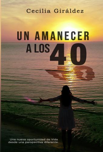 Un Amanecer a los 40