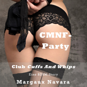 Club Cuffs and Whips - CMNF-Party