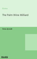 The Palm Wine Milliard