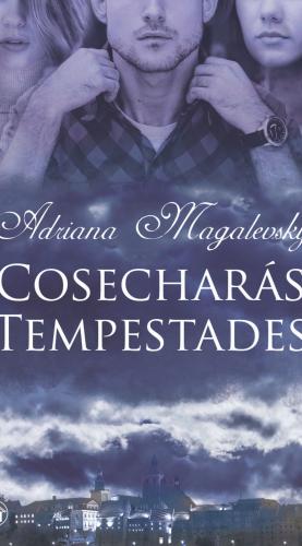 COSECHARÁS TEMPESTADES