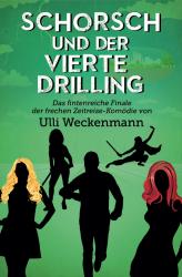 Schorsch und der vierte Drilling