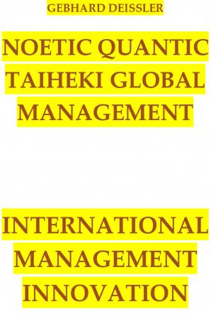 NOETIC QUANTIC TAIHEKI GLOBAL MANAGEMENT