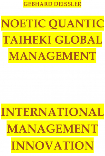 NOETIC QUANTIC TAIHEKI GLOBAL MANAGEMENT