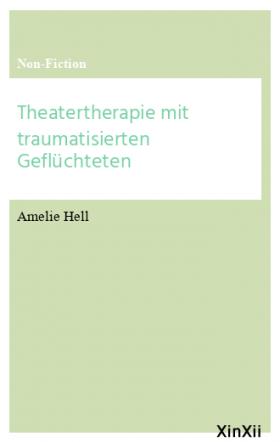 Theatertherapie mit traumatisierten Geflüchteten