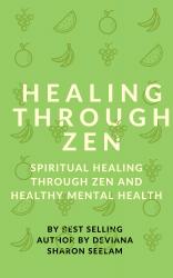 Healing through Zen