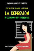 EJERCICIOS PARA SUPERAR LA DEPRESIÓN