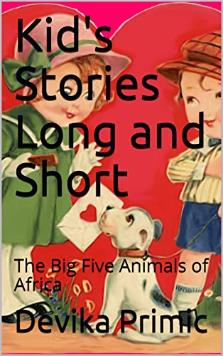 Kid's Stories Long and Short