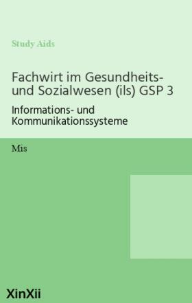 Fachwirt im Gesundheits- und Sozialwesen (ils) GSP 3