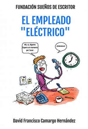 """El Empleado """"Eléctrico"""""""