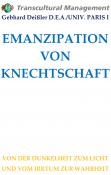 EMANZIPATION VON KNECHTSCHAFT