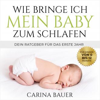 Wie bringe ich mein Baby zum Schlafen