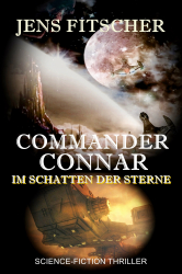 Commander Connar (Im Schatten der Sterne)
