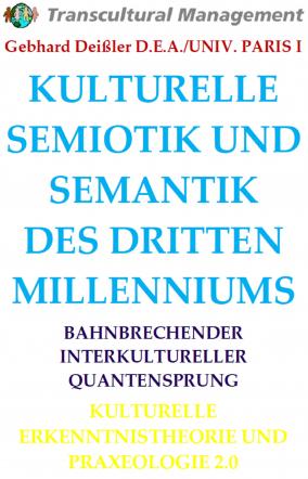 KULTURELLE SEMIOTIK UND SEMANTIK DES DRITTEN MILLENNIUMS