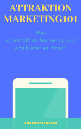 Attraktion Marketing 101