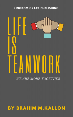Life Is Teamwork