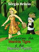 A Viagem da Menina Tigre e do Menino Panda