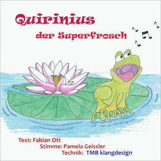 Quirinius der Superfrosch