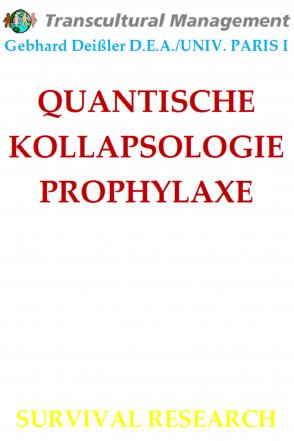 QUANTISCHE KOLLAPSOLOGIE PROPHYLAXE