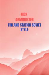 FINLAND STATION SOVIET STYLE