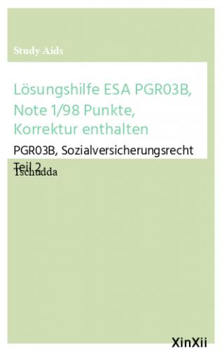 Lösungshilfe ESA PGR03B, Note 1/98 Punkte, Korrektur enthalten