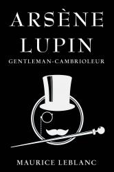 Arsène Lupin : Gentleman-Cambrioleur