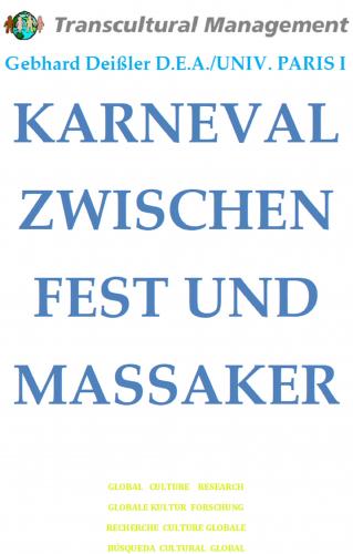 KARNEVAL ZWISCHEN FEST UND MASSAKER