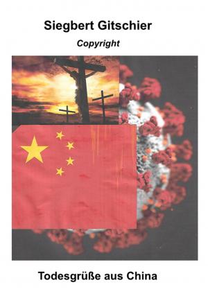 Todesgrüße aus China, Teil 1, Kapitel: Die Quelle.