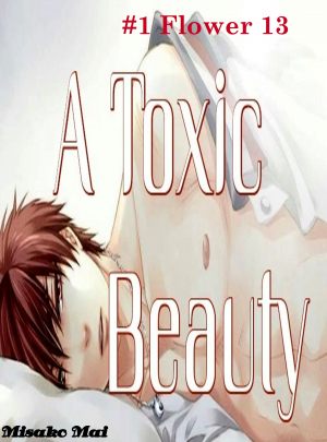 A Toxic Beauty#1