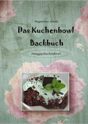 Das Kuchenbowl Backbuch