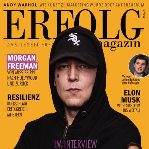 ERFOLG Magazin 2/2021 - Es gibt sie noch: Echte Aufsteiger