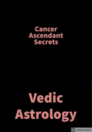 Cancer Ascendant Secrets