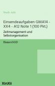 Einsendeaufgaben GMA14 - XX4 - A12 Note 1 (100 Pkt.)