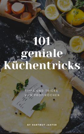 101 geniale Küchentricks