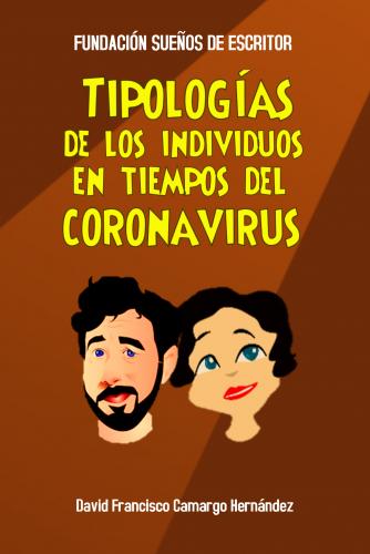 TIPOLOGÍAS DE LOS INDIVIDUOS FRENTE AL CORONAVIRUS