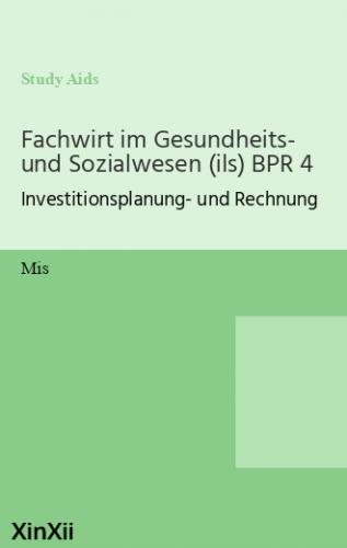 Fachwirt im Gesundheits- und Sozialwesen (ils) BPR 4