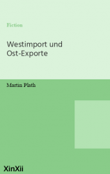Westimport und Ost-Exporte