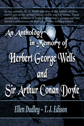 An Anthology  In Memory of  H. G Welles and A.  C. Doyle