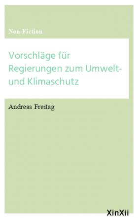 Vorschläge für Regierungen zum Umwelt- und Klimaschutz